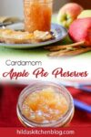 cardamom apple pie preserves