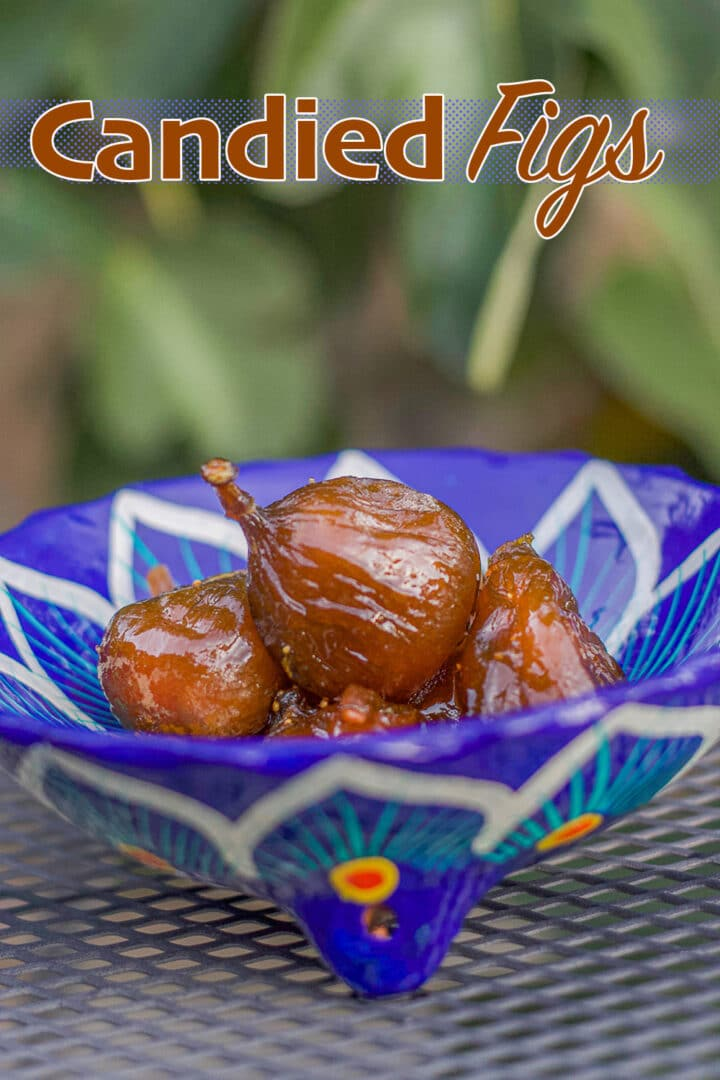 candied figs in a blue bowl pin