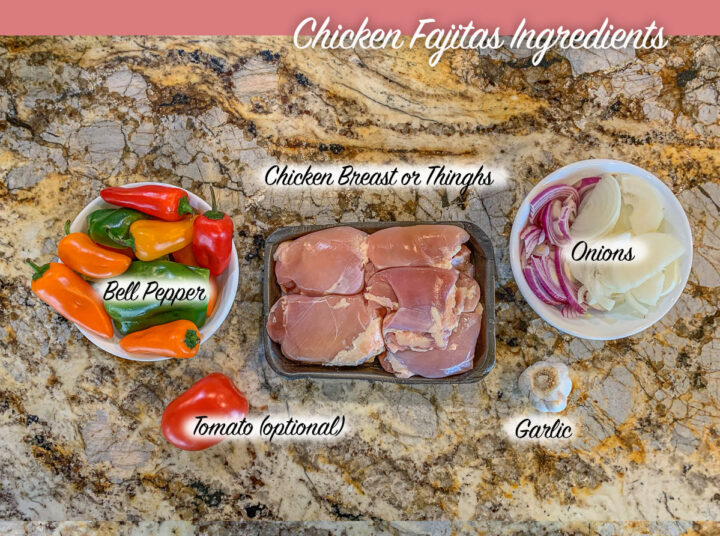 chicken fajitas ingredients, labeled